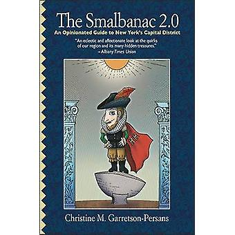 The Smalbanac 2.0 - An Opinionated Guide to New York's Capital Distric