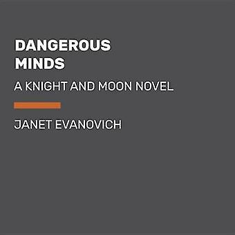 Dangerous Minds - Large Print - A Knight and Moon Novel by Janet Evano