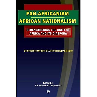 Pan-Africanism/African Nationalism: Strengthening the Unity of Africa and its Diaspora: Proceedings from the 17th All African Students' Conference (AASC)