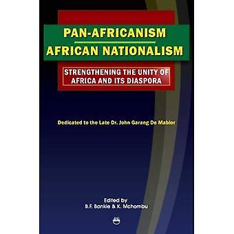 Le nationalisme Pan-africanisme/Afrique: Renforcement de l'unité de l'Afrique et sa Diaspora: actes de la 17e tous les étudiants africains Conference (AASC)