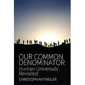 Our Common Denominator: Human Universals Revisited