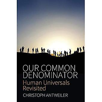 Unser gemeinsamer Nenner: Menschliche Universalien Revisited