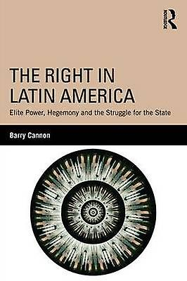 Right in Latin America by Barry Cannon
