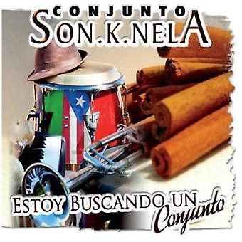 Conjunto Sonknela - Estoy Buscando Un Conjunto [CD] USA importerer