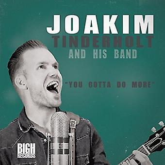 Joakim Tinderholt & His Band - You Gotta Do More [CD] USA import
