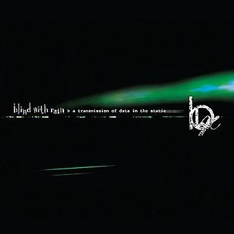 Blind with Rain - Transmission of Data in the Static [CD] USA import