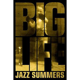 Big Life (Paperback) by Summers Jazz