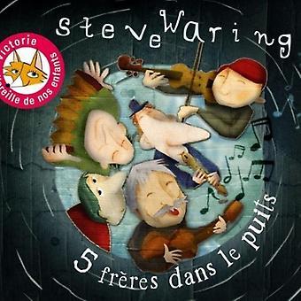 Steve Waring - import USA Cinq Freres Dans Le Puits [CD]