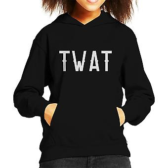 Twat Slogan Kid's Hooded Sweatshirt