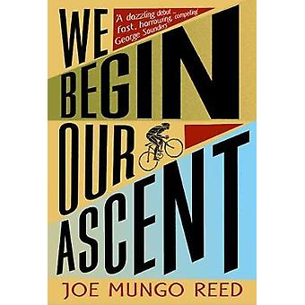 We Begin Our Ascent by We Begin Our Ascent - 9780008298159 Book