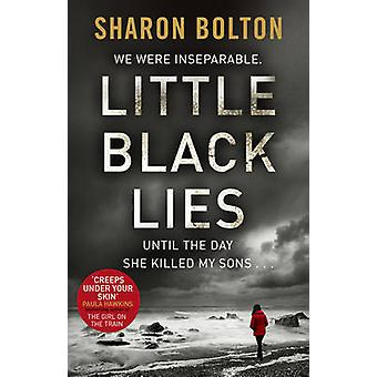 Little Black Lies by Sharon Bolton - 9780552166393 Book