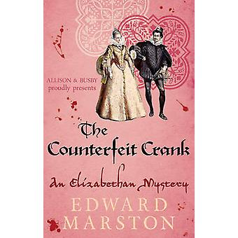 The Counterfeit Crank by Edward Marston - 9780749018467 Book