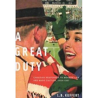 A Great Duty - Technology - Power - and Education by L. B. Kuffert - 9