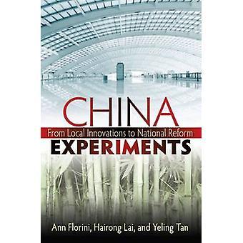 Kina experiment - från lokala innovationer till nationella reformprogram av Ann M