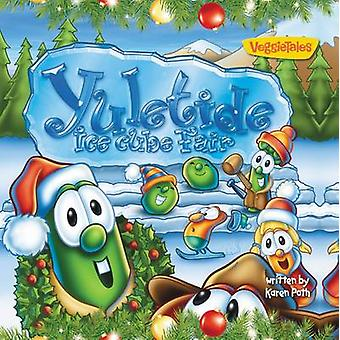 Yuletide Ice Cube Fair by Zondervan Publishing - 9780310746232 Book