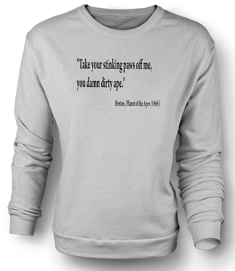 Planète des singes - citation Heston Mens Sweatshirt