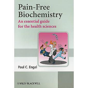 Sans douleur biochimie - un Guide essentiel pour les Sciences de la santé par