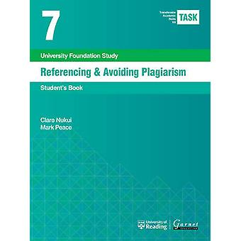 Task 7 Referencing & Avoiding Plagiarism - 2015 - Student's Book by Cla