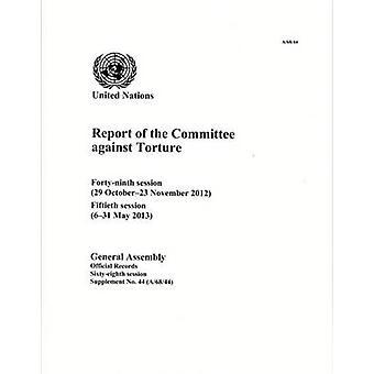 Rapport du Comité contre la Torture - quarante-neuvième Session (29 Octo