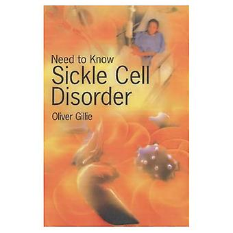 Need to Know: Sickle Cell Disorder (Need to Know)