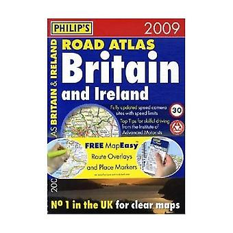 Philip's Road Atlas Britain and Ireland 2009 (Road Atlases)