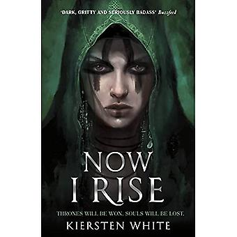 Now I Rise - The Conqueror's Trilogy