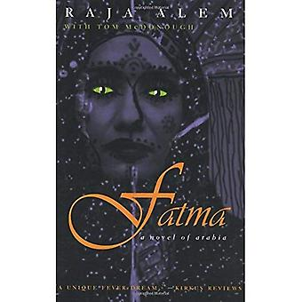 Fatma: Un roman de Arabia (Moyen Orient littérature en traduction)