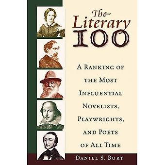 The Literary 100: A Ranking of the Most Influential Novelists, Playwrights, and Poets of All Time (Literature 100)