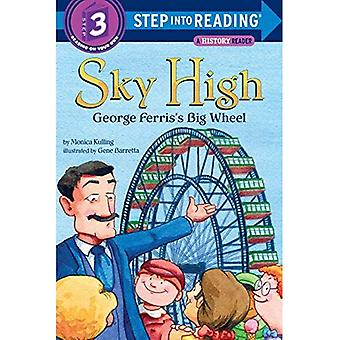 Sky High: Georges stora pariserhjul (steg i behandlingen)