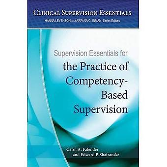 Aufsicht-Grundlagen für die Praxis der kompetenzbasierte Aufsicht (klinische Supervision Essentials)