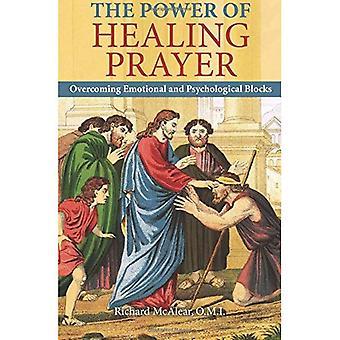 De kracht van het gebed genezing: het overwinnen van emotionele en psychologische blokken