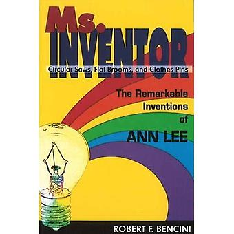 Ms.Inventor: The Remarkable Inventions of Ann Lee