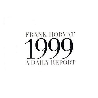 Frank Horvat: 1999 un journal visuel