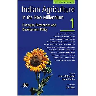 Indian Agriculture in the New Millennium: Changing Perceptions And Development Policy