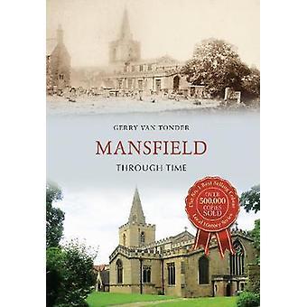 Mansfield Through Time von Gerry van Tonder