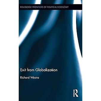 Exit from Globalization by Westra & Richard