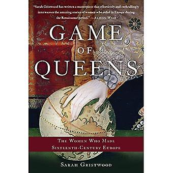 Gioco di regine: le donne che hanno reso Europa del XVI secolo