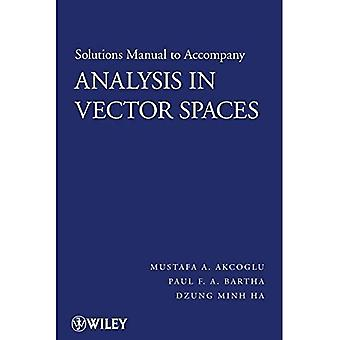 Analysis in Vector Spaces: Solutions Manual: Student Solutions Manual
