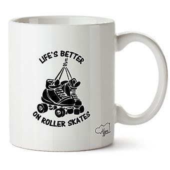 Hippowarehouse Life's  Better On Roller Skates Printed Mug Cup Ceramic 10oz
