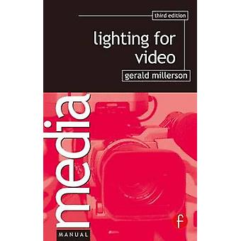 Lighting for Video by Millerson & Gerald
