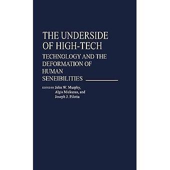 Die Unterseite des HighTech-Technologie und die Verformung der menschliche Befindlichkeiten von & John Murphy