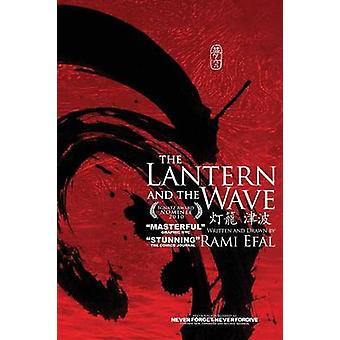 The Lantern and the Wave by Efal & Rami