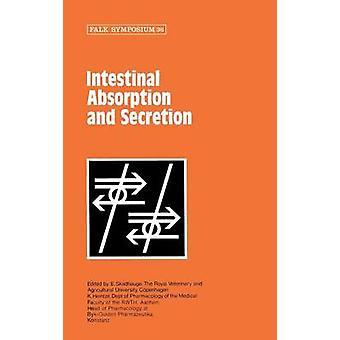 Intestinal Absorption and Secretion by Skadhauge & E.