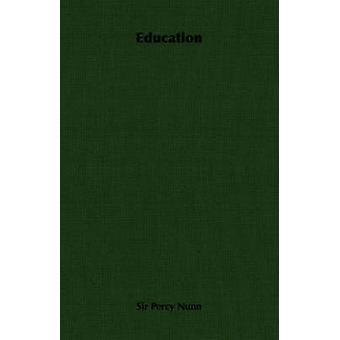 Education by Nunn & Percy