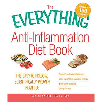 The Everything AntiInflammation Diet Book by Grimes & Karlyn