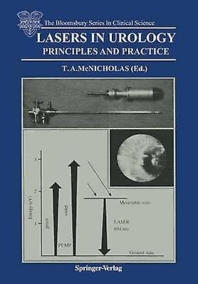 Lasers in Urology  Principles and Practice by McNicholas & Thomas A.