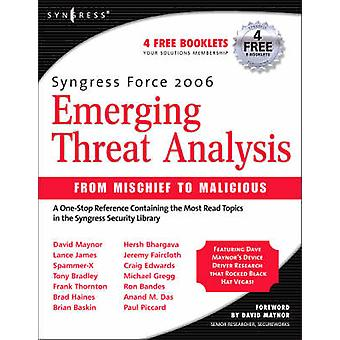 Syngress Force Emerging Threat Analysis by Graham