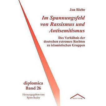 Im Spannungsfeld von Rassismus und Antisemitismus by Riebe & Jan
