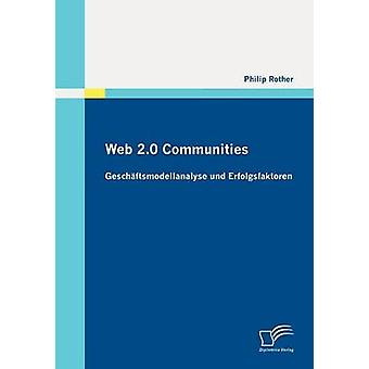 Web 2.0 Communities by Rother & Philip