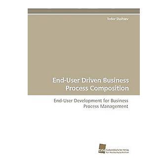 EndUser Driven Business Process sammansättning av Stoitsev & Todor